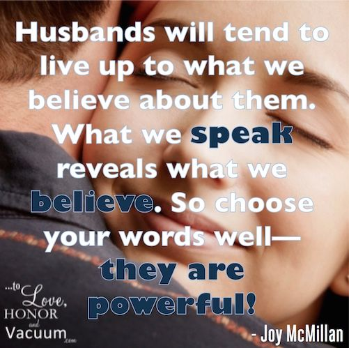 Choose Your Words Well With Your Husband Theyre Powerful