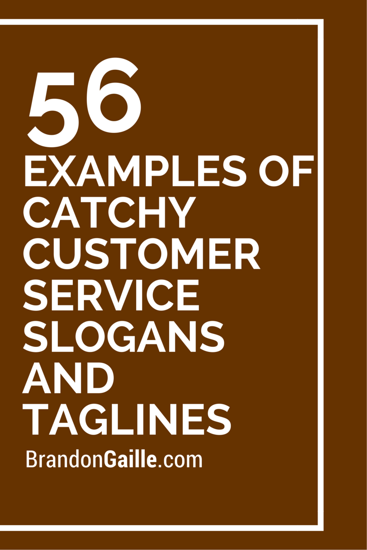 57 examples of catchy customer service slogans and