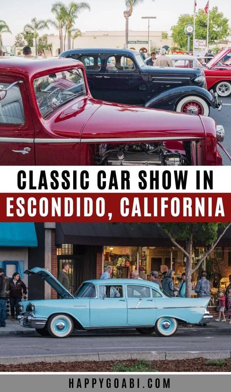 Attend a Classic Car Show in Escondido, California (San Diego County)