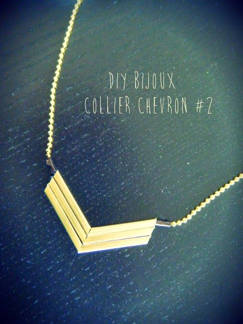Completely DIY by COLIBRISART: DIY BIJOUX: COLLIER CHEVRON #2