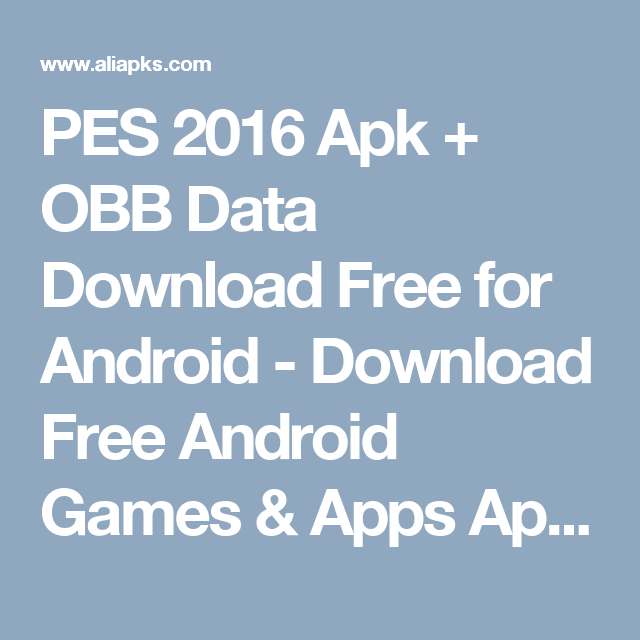 PES 2016 Apk + OBB Data Download Free for Android - Download