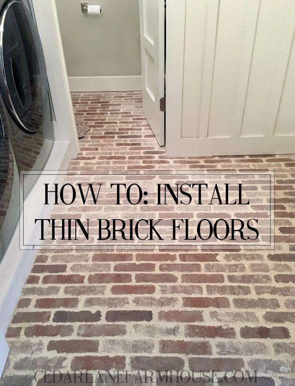 How To Clean Interior Brick Floors Brick Flooring Thin Brick Flooring