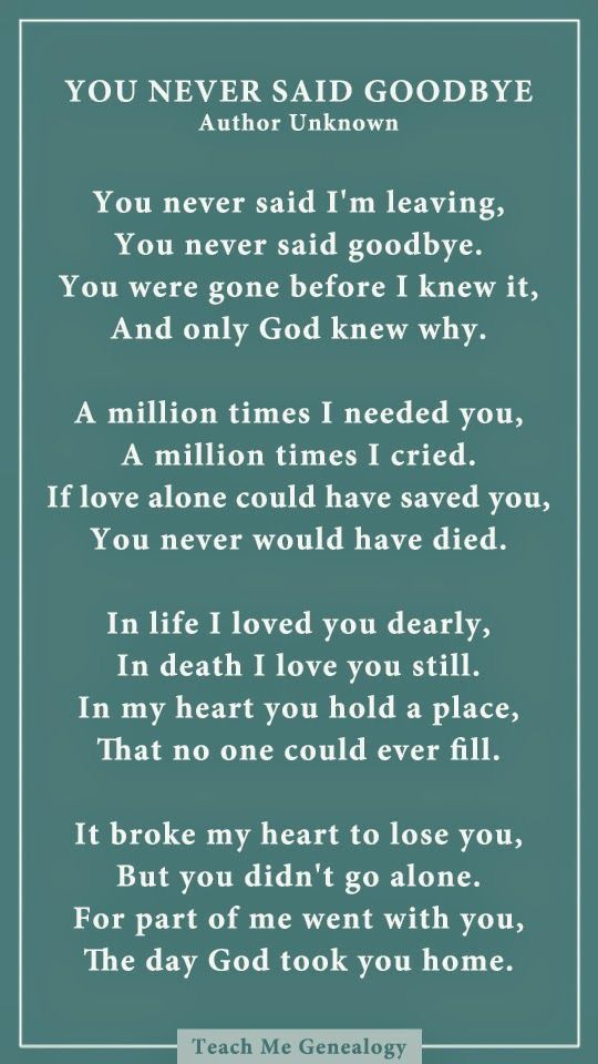 Beautiful Poem About Loss  We Feel Sorrow When God Brings Our Loved Ones  Back To Him In Heaven, But Take Comfort That They Are There And With Him
