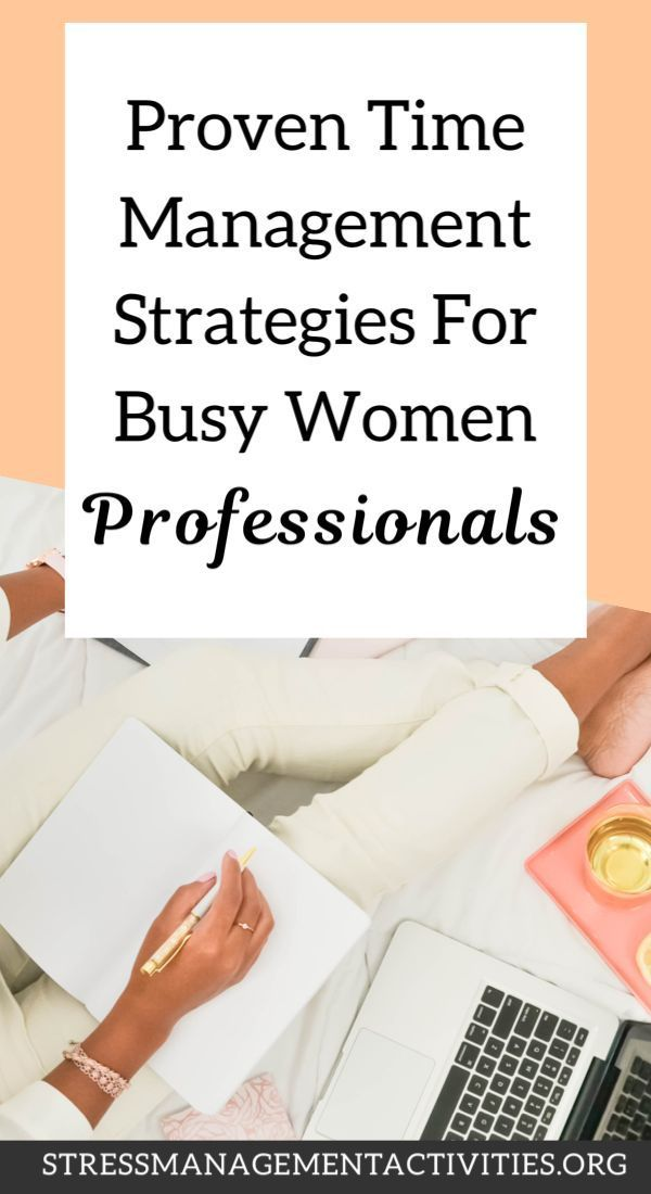 Work Stress Quotes Proven Time Management Strategies for Busy Women Professionals -