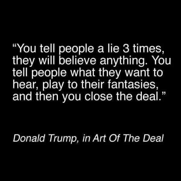 The Art Of The Deal Quotes Lying Is A Business Strategy To Trump Yet His Minions Think He's As .