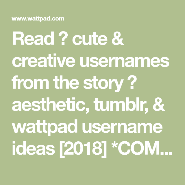 Aesthetic Tumblr Wattpad Username Ideas Book 2 2018 Completed Riverdale Usernames Wattpad Tumblr Username