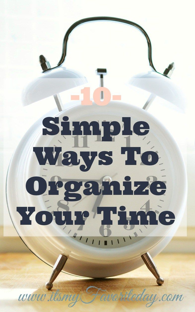 How to organize your time