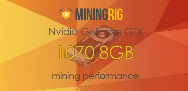 Nvidia GeForce GTX 1070 Mining Performance Review | Bitcoin Mining