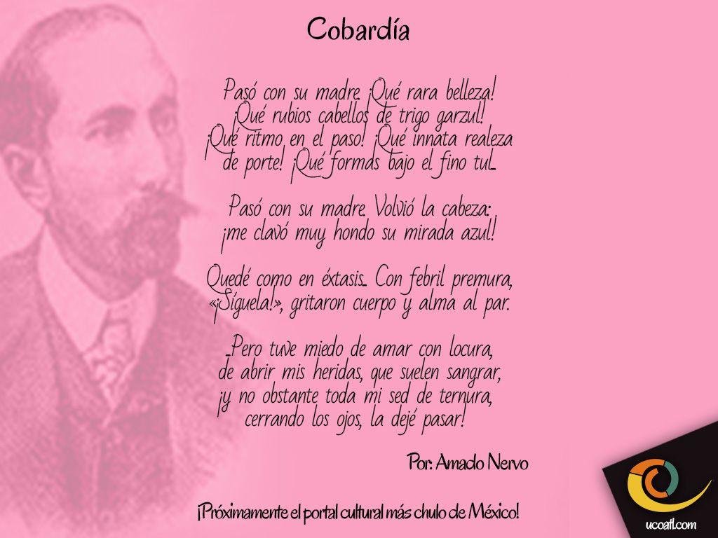"""Poema de: Amado Nervo """"Próximamente el portal cultural más chulo de México"""" - www.ucoatl.com"""
