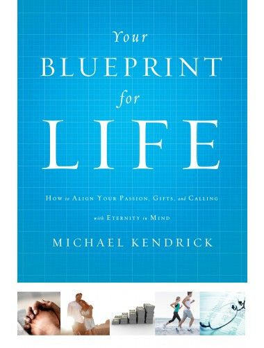 Your Blueprint for Life How to Align Your Passion, Gifts, and - new blueprint wealth australia