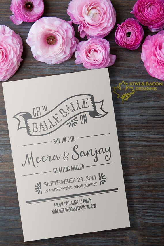 matter for wedding invitation in gujarati%0A Indian Save the Date    Get Yo Balle Balle On   by KiwiAndBacon