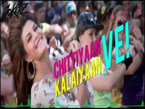 Chitiyan kalaiyan full hd video song download