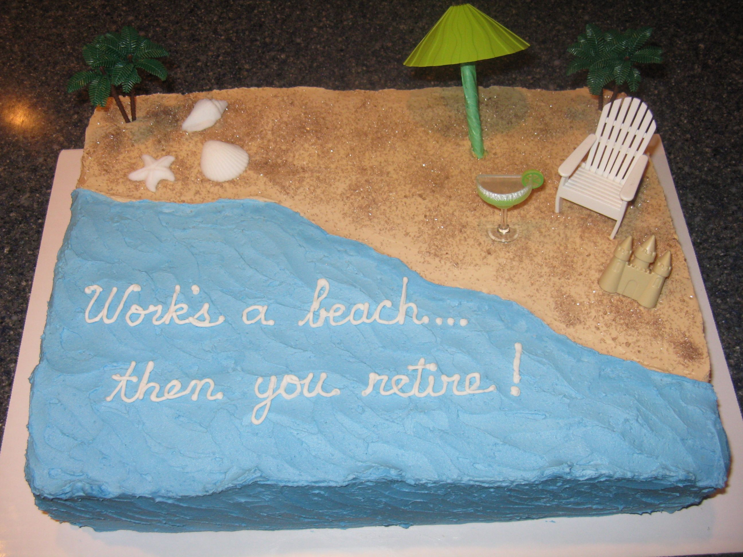 Work S A Beach Retirement Cake With Images Beach Themed Cakes