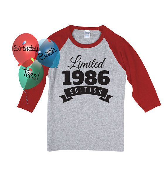 31st Birthday Gift For Men And Women Idea Limited Edition Celebration 31 Year Old Raglan Baseball Tee Shirt 1986