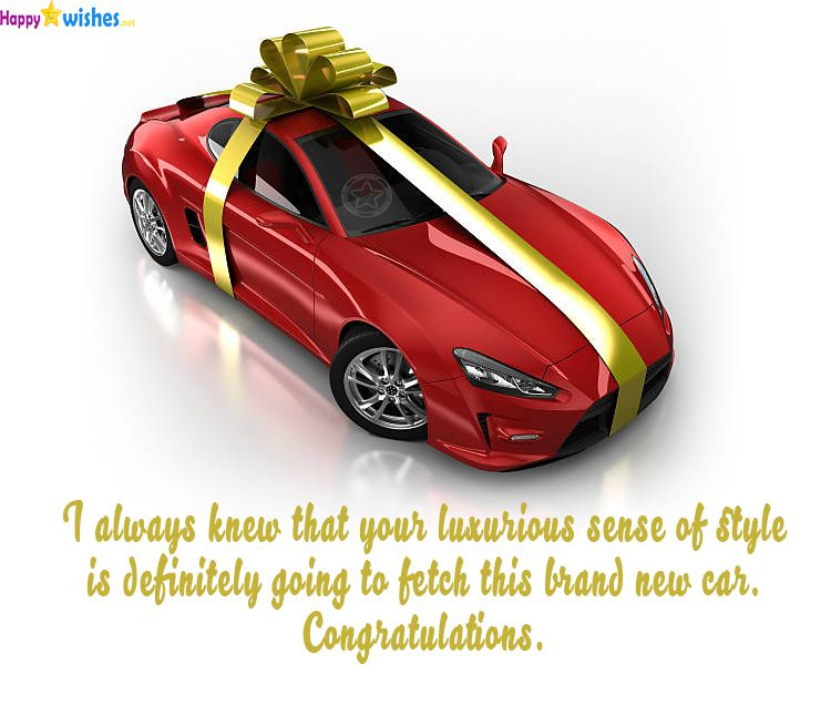 Congratulations For Buying A New Car Messages & quotes