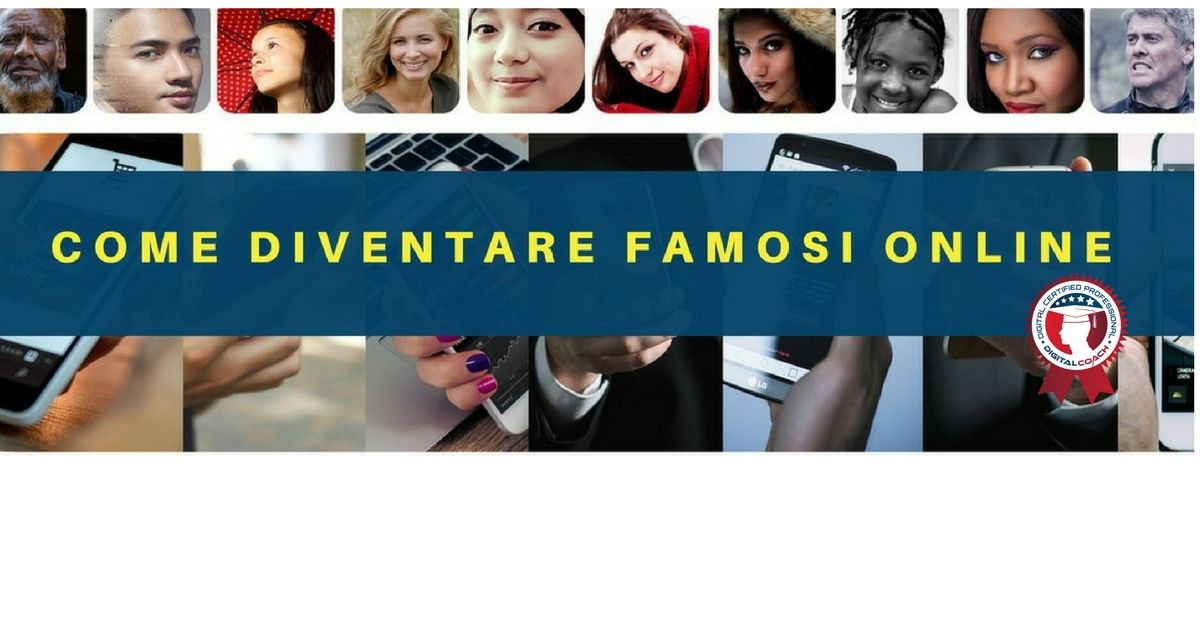 Come Diventare Famosi Online Su Facebook Instagram E Youtube