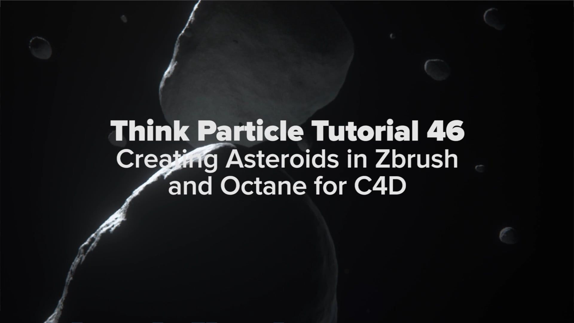 Think Particle Tutorial 46 - Creating an Asteroid in Zbrush