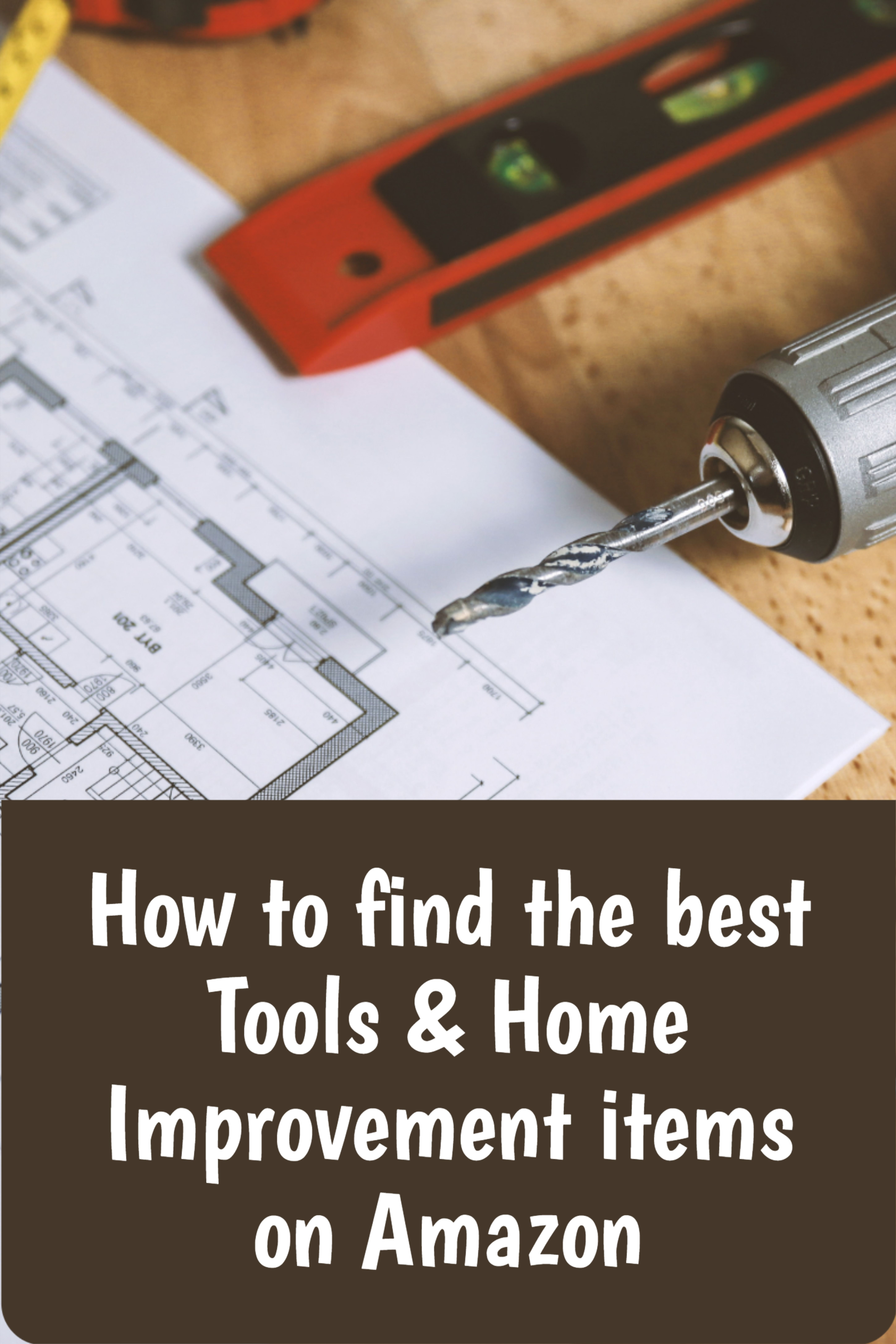 The Best Tools Home Improvement Items On Amazon Home Improvement Shopping Hacks Amazon Shopping