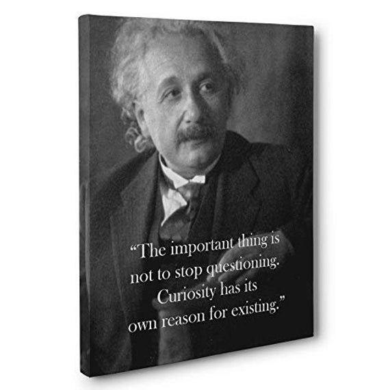 Albert Einstein Curiosity Quote Canvas Wall Art (With