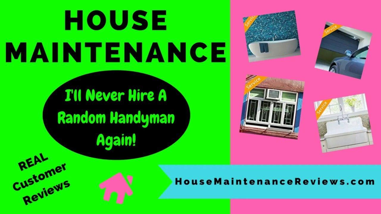 House maintenance reviews ill never hire a random