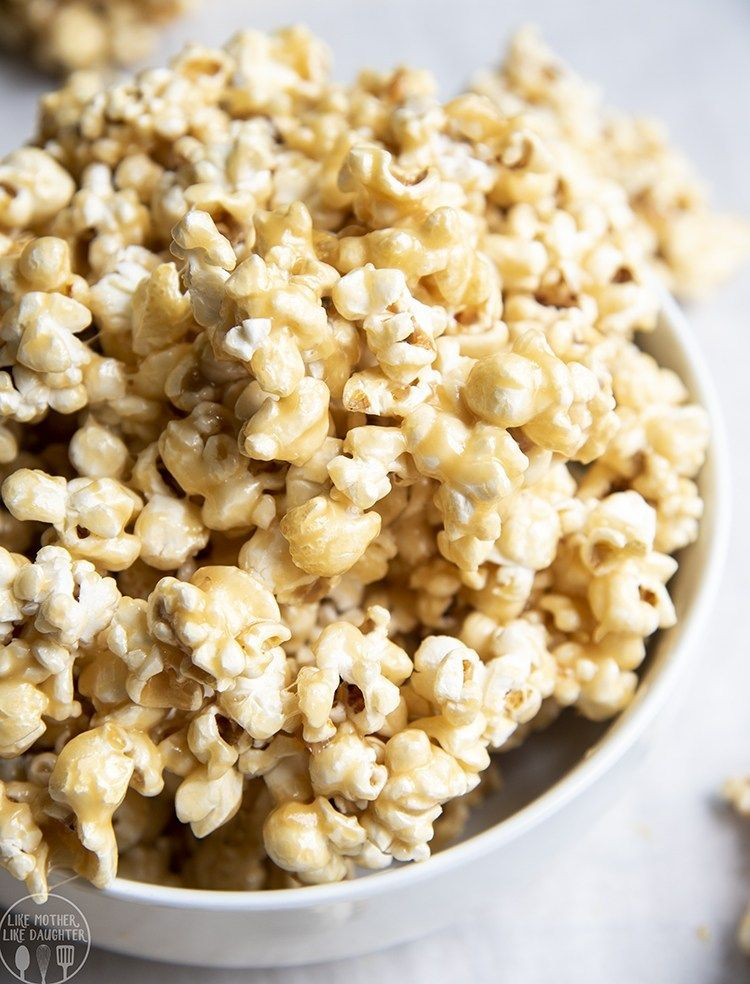 Caramel Popcorn Like Mother Like Daughter Caramel Popcorn Homemade Caramel Popcorn Sweet Snacks