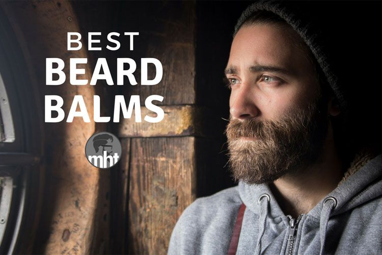 7 best beard balms for good hold scent growth 2020