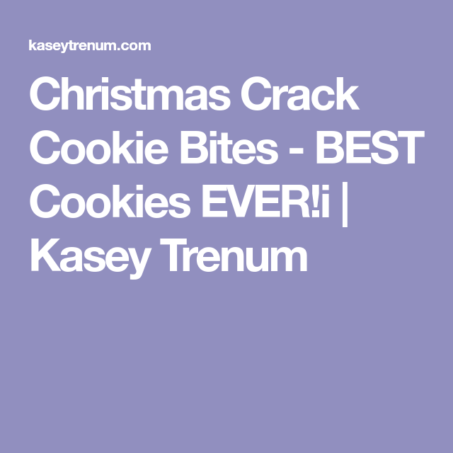 Christmas Crack Cookie Bites - BEST Cookies EVER!i