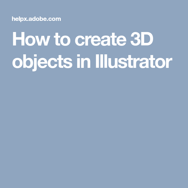 How to create 3D objects in Illustrator