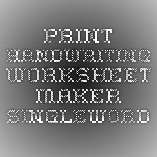 Print Handwriting Worksheet Maker Singleword School Preschool