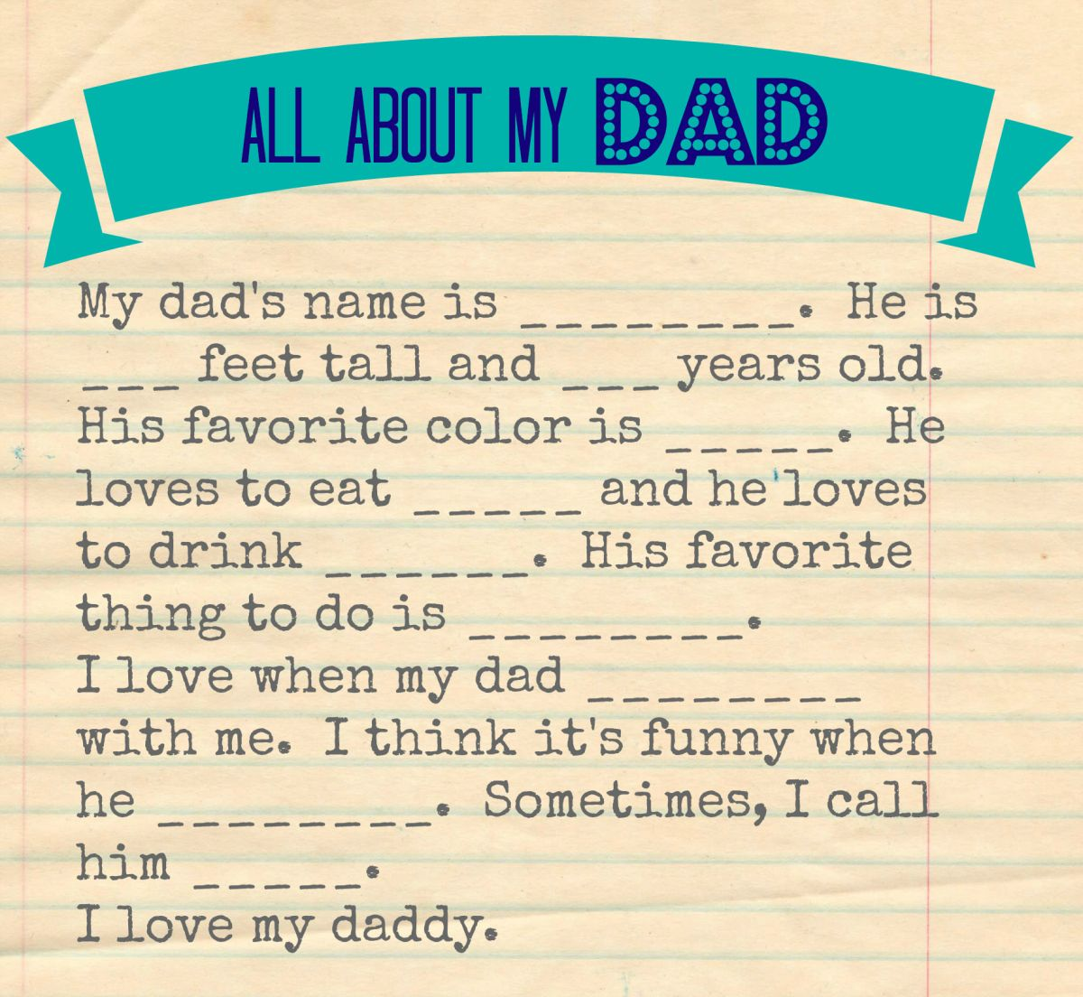 image relating to Father's Day Questionnaire Printable named All Pertaining to Father Fathers Working day Questionnaire - Free of charge Printable