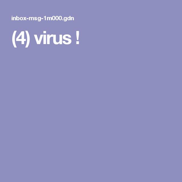 (4) virus !