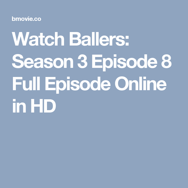 ballers season 3 episode 8 online