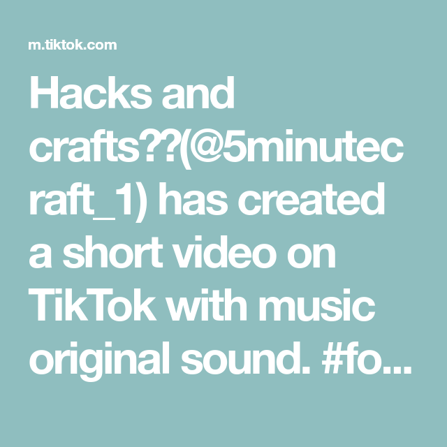 Hacks And Crafts 5minutecraft 1 Has Created A Short Video On Tiktok With Music Original Sound Foryoupage Diy Hacks Foryou Crafts How To Make Music
