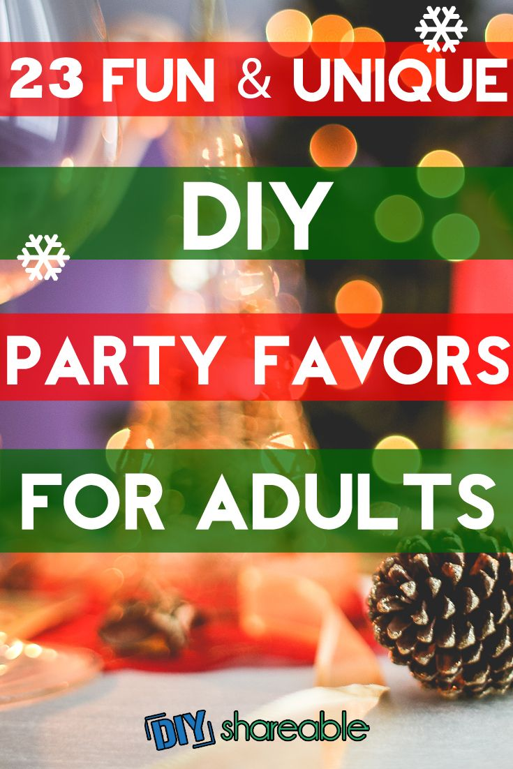 Christmas Party Favour Ideas Part - 49: 23 Unique And Fun DIY Party Favors For Adults