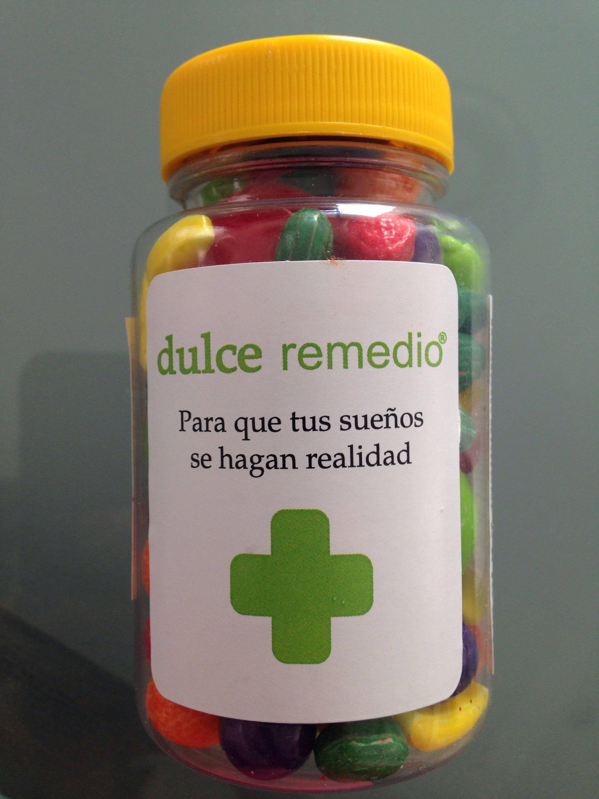 Un dulce remedio con todo mi corazón para que tus sueños se hagan realidad!