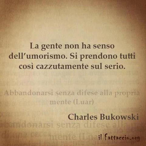 Super charles bukowski frasi - Cerca con Google | cit. | Pinterest  II16