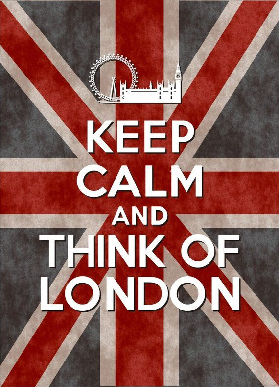Keep Calm and Think of London – Union Jack – 8×10 – Instant Download, Digital Printable Poster, Print, Typography, Art, and Print JPEG Image