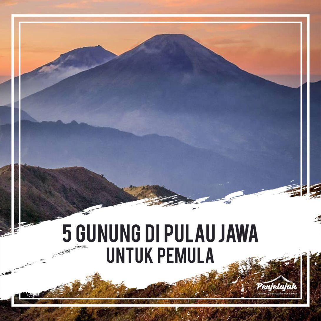 5 Gunung Di Sekitar Jawa Yang Cocok Untuk Pemula Indonesia Memiliki Banyak Gunung Dengan Pemandangan Yang Indah Indonesia Jug Di 2020 Pemandangan Pulau Gunung Berapi