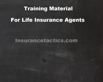 Training Material For Life Insurance Agents Life Insurance Agent