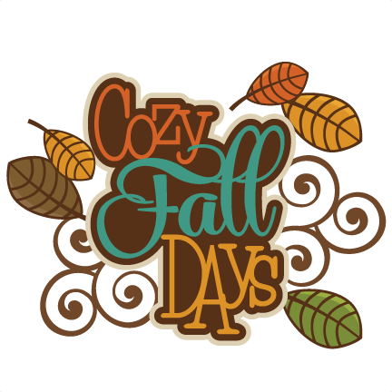 scrapbooking fall titles cozy fall days svg autumn svg file svg rh pinterest com cute fall owl clipart cute fall clipart