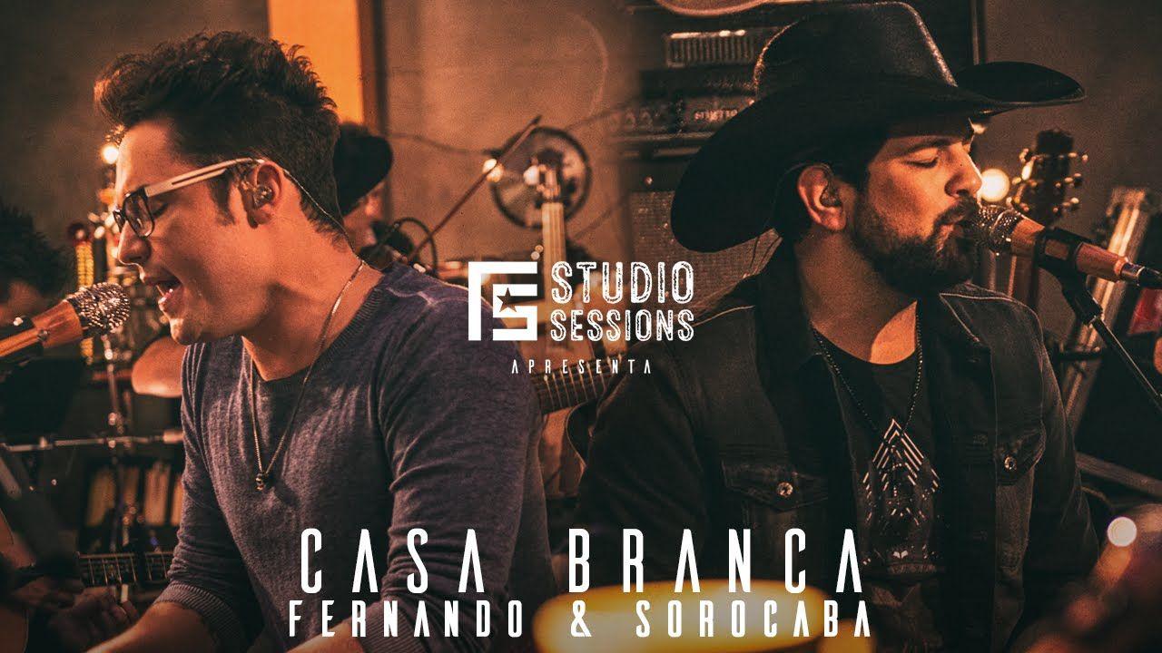 Fernando Sorocaba Casa Branca Fs Studio Sessions Fernando