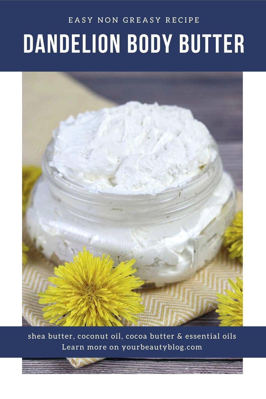 Dandelion body butter lotion recipe non greasy in 2020