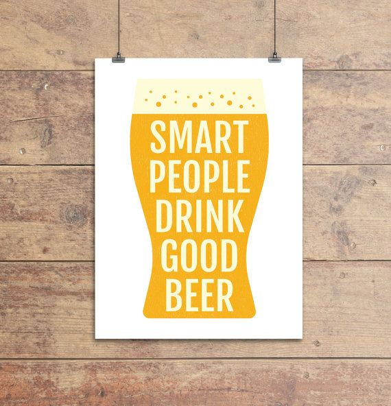 Beer Nerd Quote Print - Smart People Drink Good Beer Poster, Gift ...