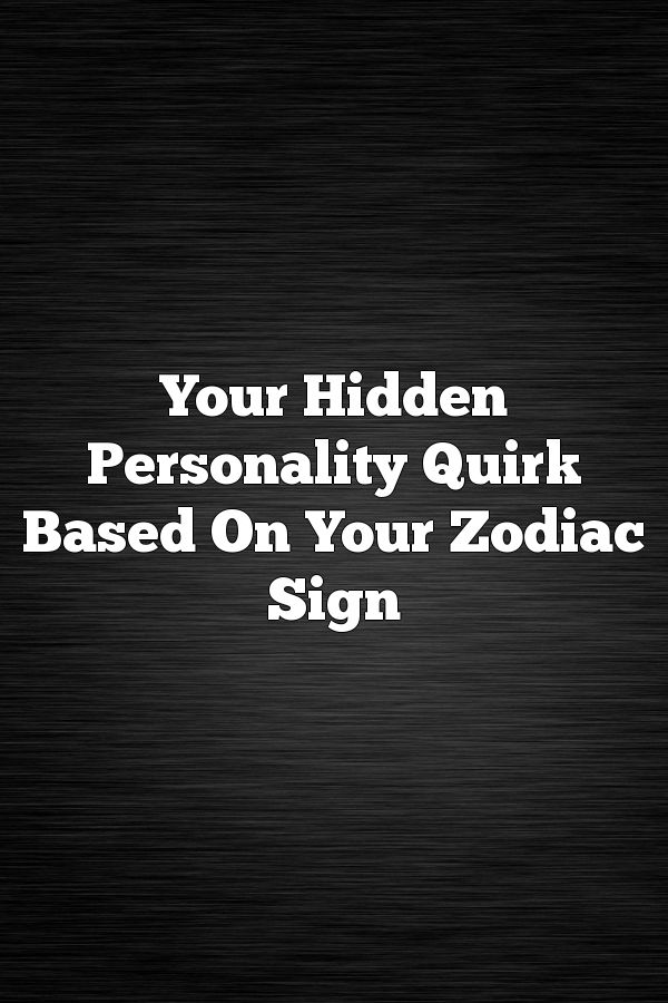 What is a personality quirk