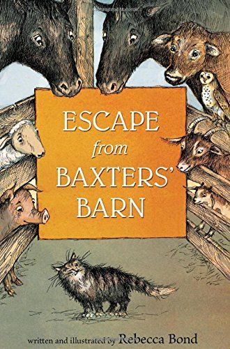 Escape from Baxters' Barn by Rebecca Bond http://www.amazon.com/dp/0544332172/ref=cm_sw_r_pi_dp_gF9Nvb12TQ8AW