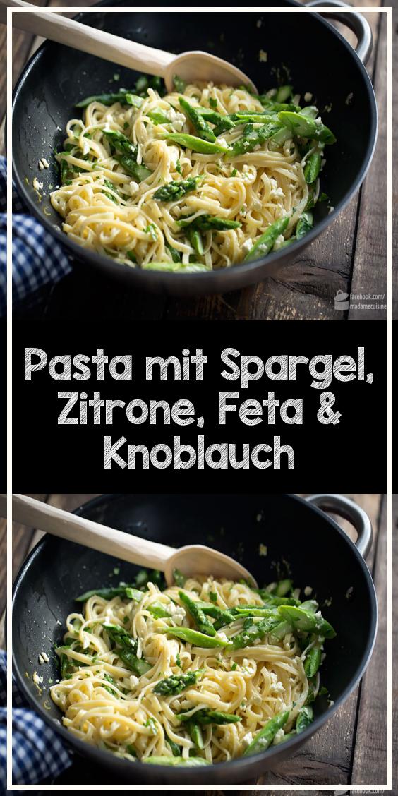 Pasta mit Spargel, Zitrone, Feta & Knoblauch