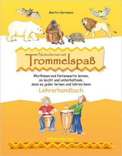 Notenlernen mit Trommelspaß: Lehrerkommentar: Amazon.de: Martin Herrmann, Elisabeth Lottermoser: Bücher