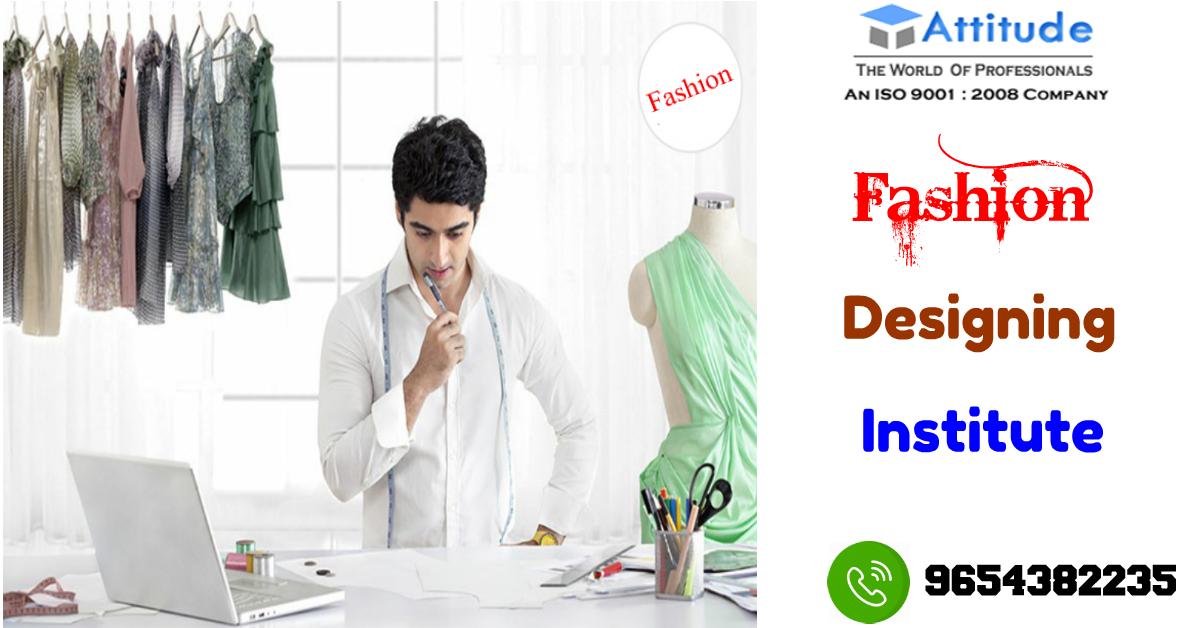 Best Fashion Designing Institutes In Uttam Nagar Learn With Practical Training Attitude Academy Is One Of The Best Fashion Designing Ins Fashion Designing Institute Fashion Designing Course Fashion