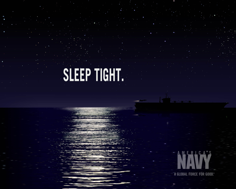 US Navy ad: Sleep Tight [we got your back] | US Navy | Pinterest ...