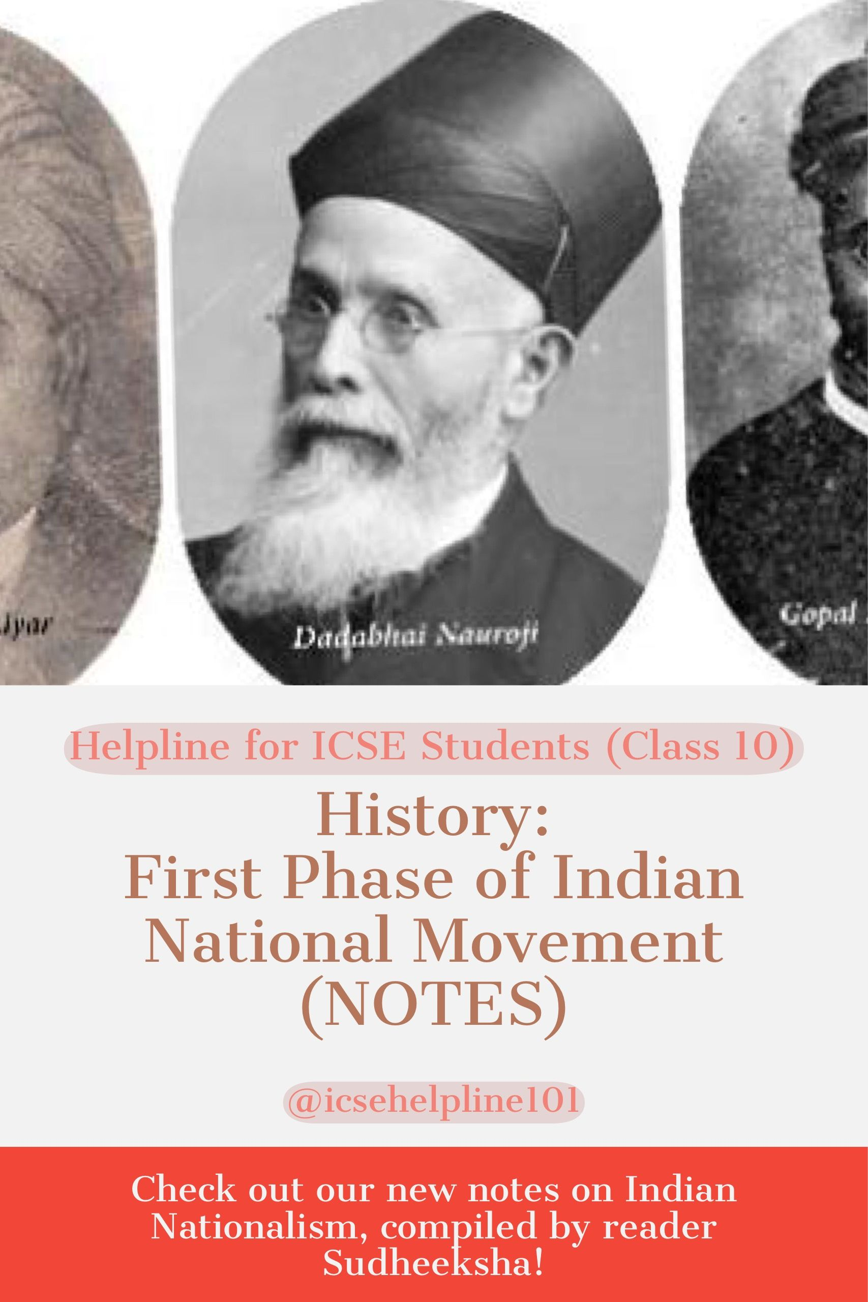 ICSE History First Phase of Indian National Movement